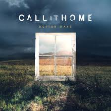 Call it home better days